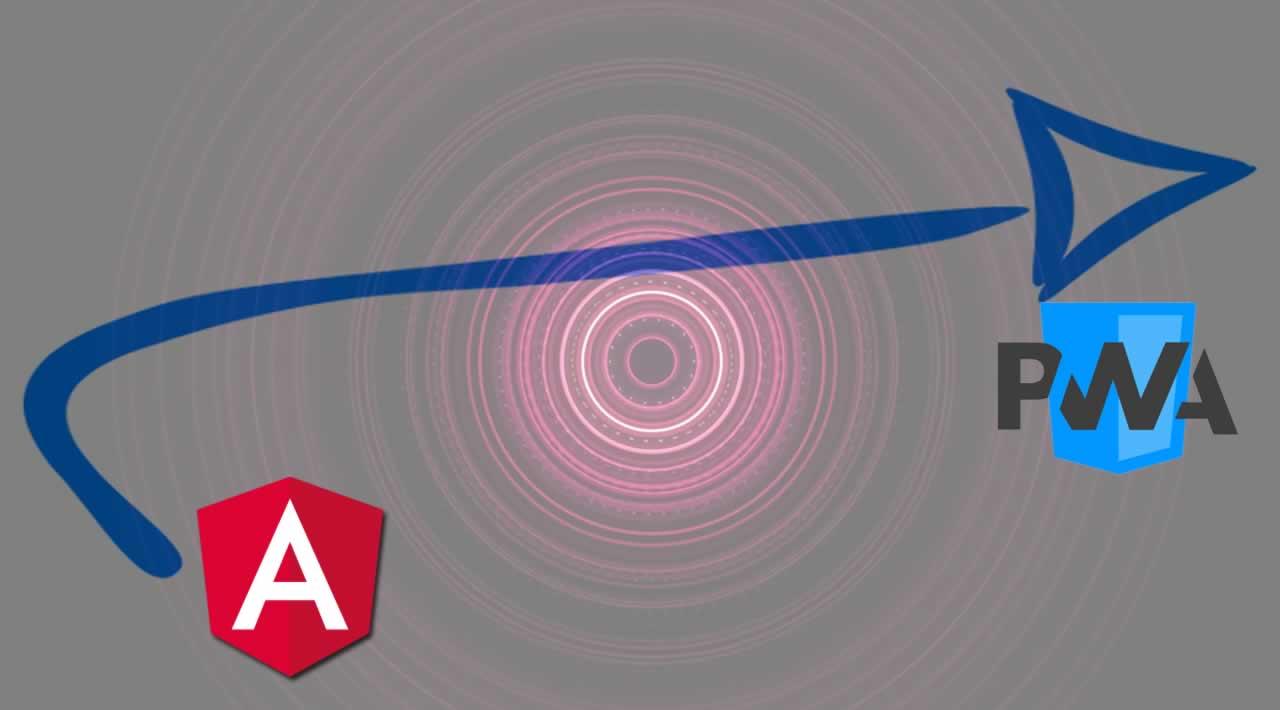 How to Turn an Angular app into a PWA