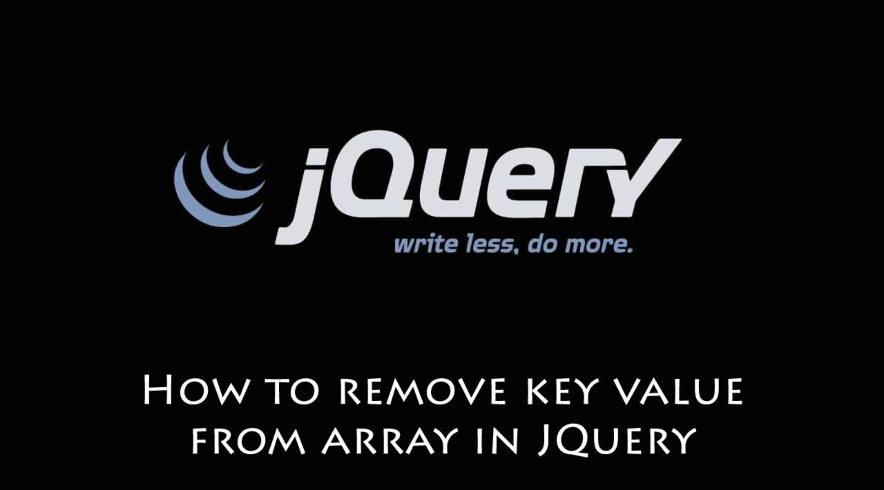 How to remove key value from array in JQuery?