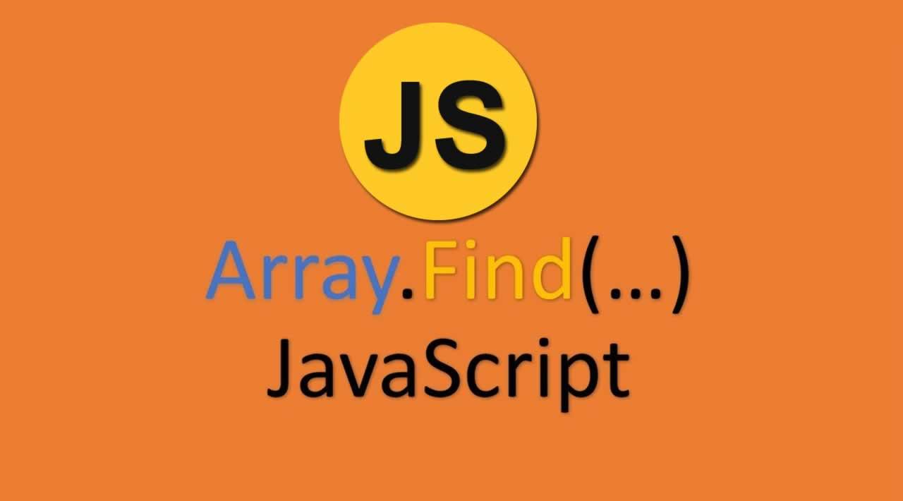 Array.find Method in JavaScript Tutorial for beginners