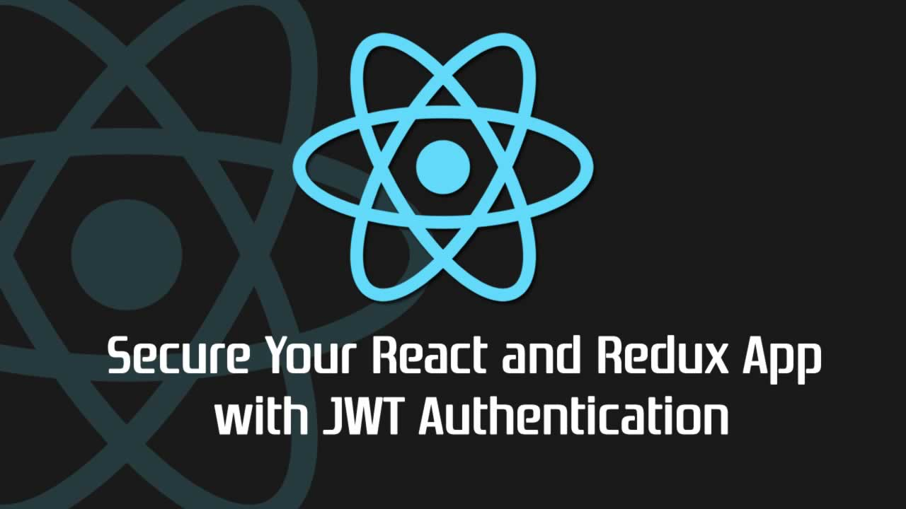 Secure Your React and Redux App with JWT Authentication