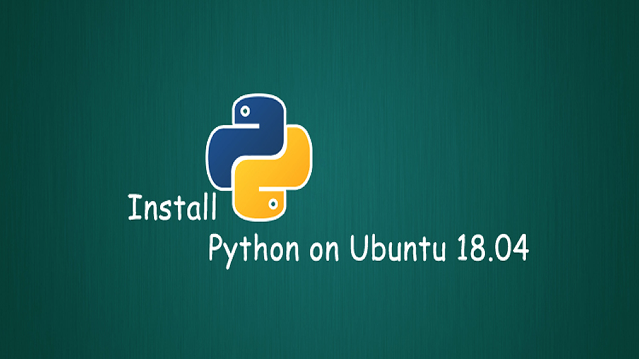 How To Install Python 3 and Set Up a Programming Environment on Ubuntu 18.04