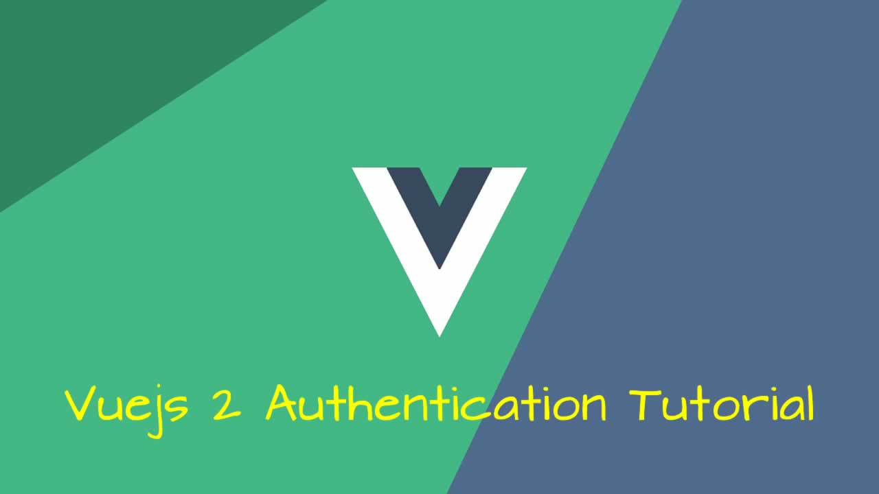 Vuejs 2 Authentication Tutorial