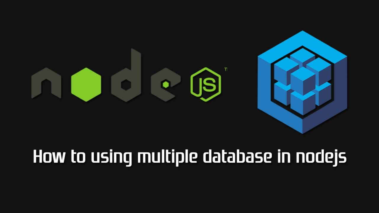 How to using multiple database in nodejs