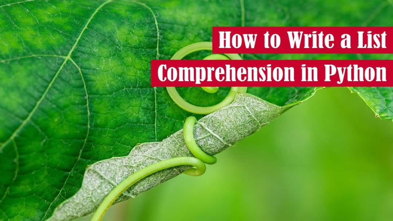 How to Write a List Comprehension in Python
