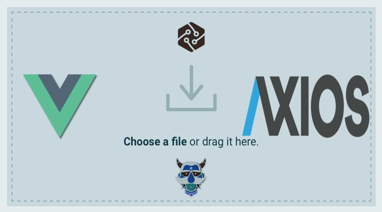 How to Drag and Drop File Uploads with Vue.js and Axios