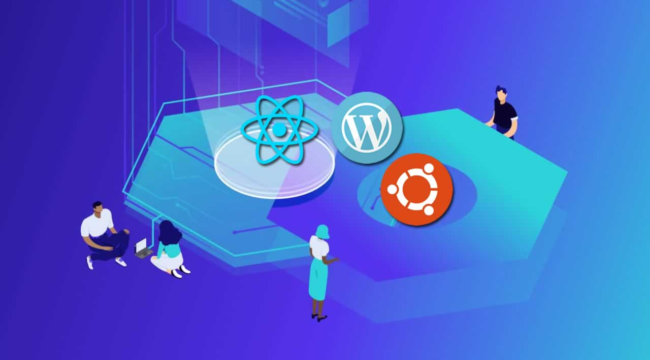 How To Embed a React Application in WordPress on Ubuntu 18.04