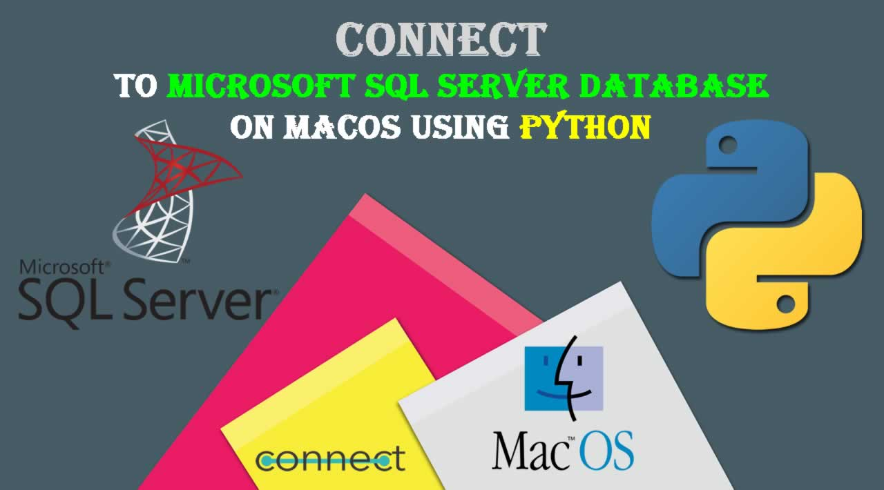 Connect to Microsoft SQL Server database on MacOS using Python
