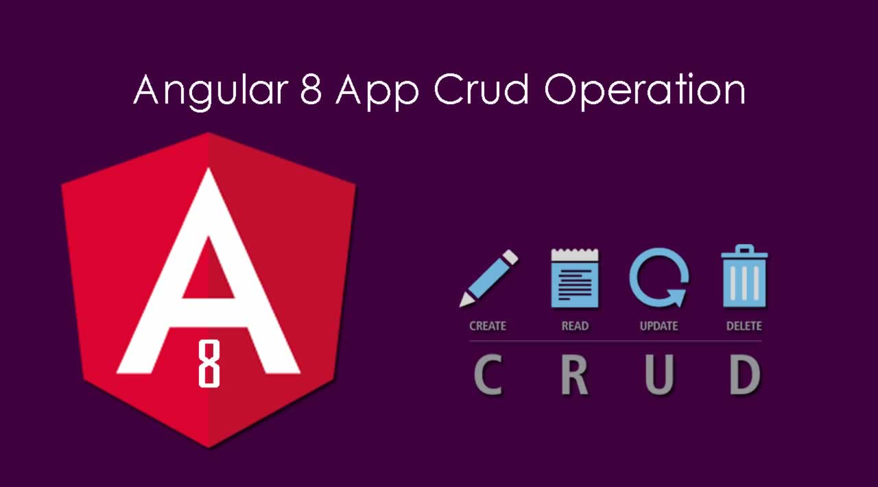 Angular 8 App Crud Operation: Tutorial From Scratch