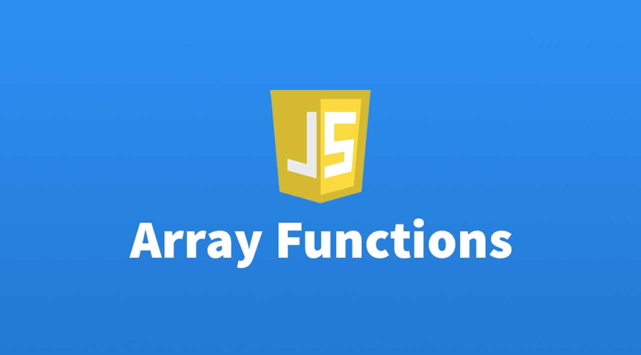 Why must use JavaScript Array Functions