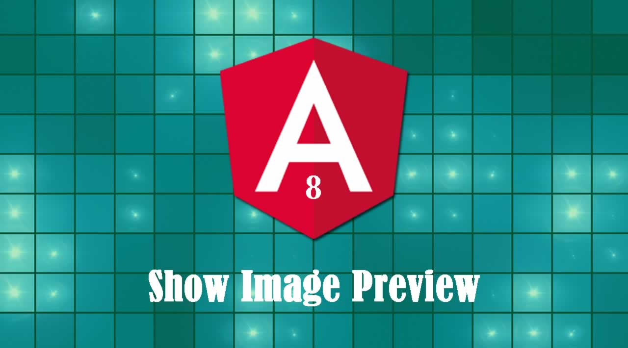 How to Show Image Preview with Reactive Forms in Angular 8