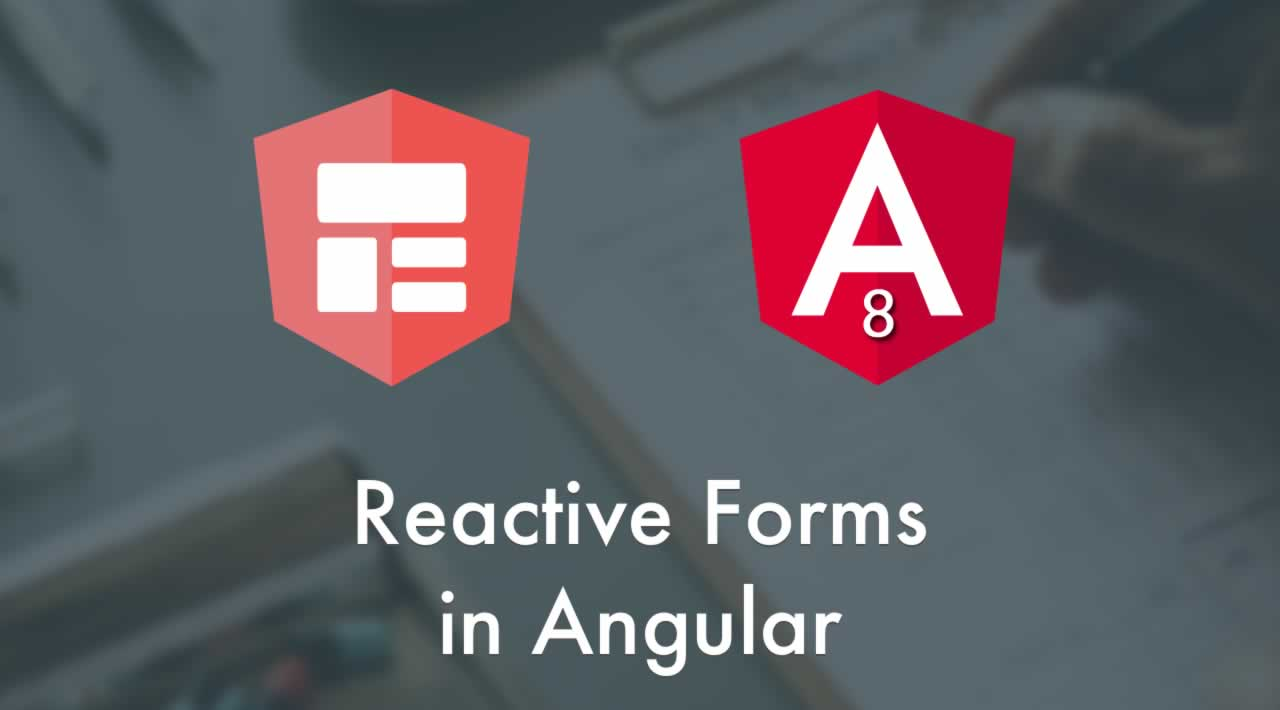 Angular 8 Forms Tutorial - Reactive Forms Validation Example