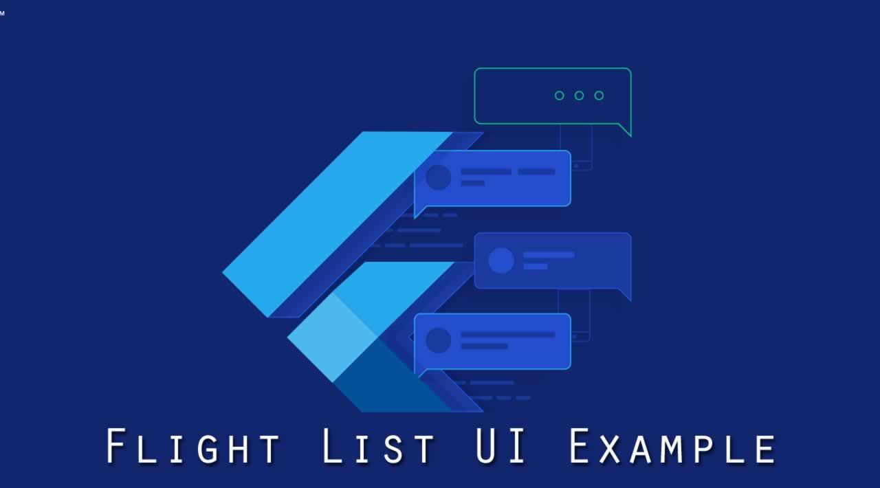 Flutter Tutorial - Flight List UI Example In Flutter