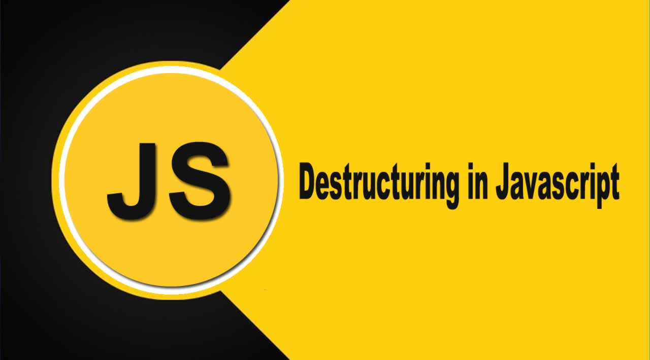 How to use destructuring in JavaScript