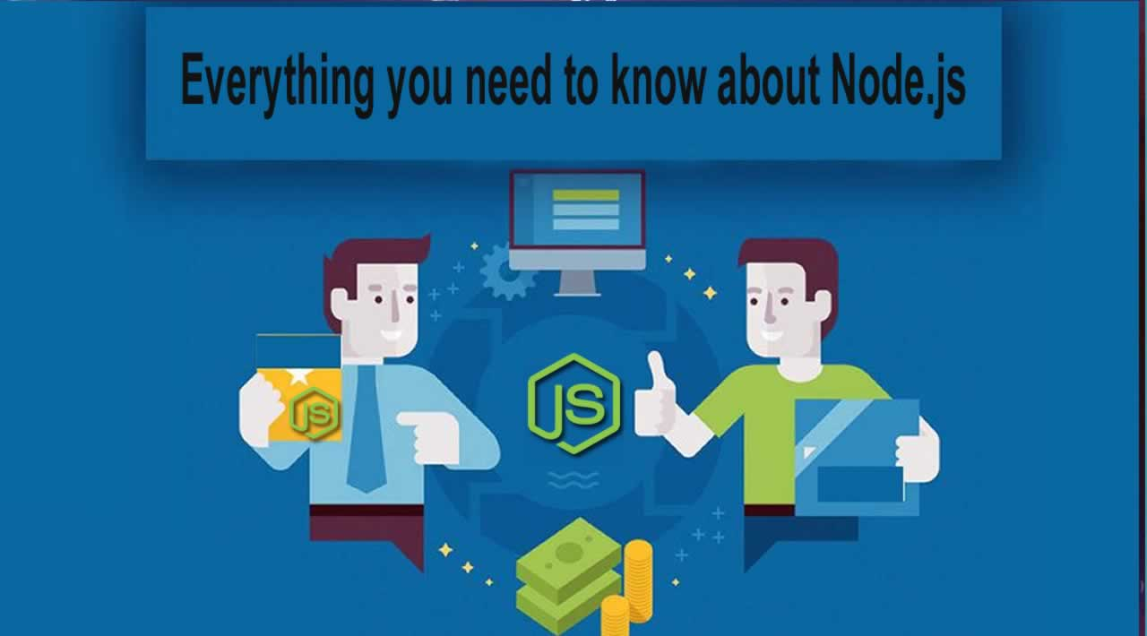 Everything you need to know about Node.js
