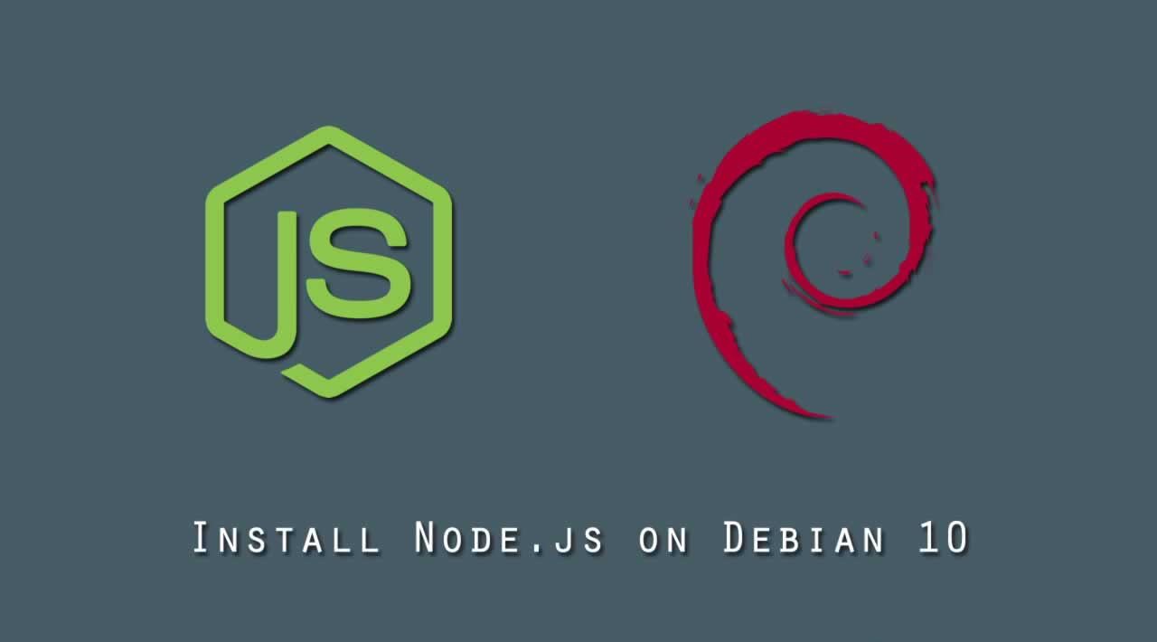 How To Install Node.js on Debian 10