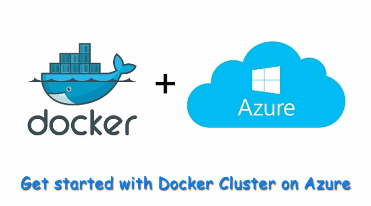 Get started with Docker Cluster on Azure