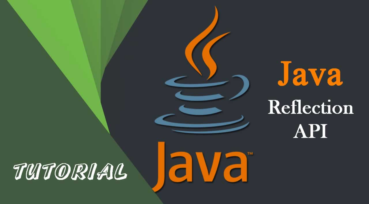 Java Reflection API Tutorial