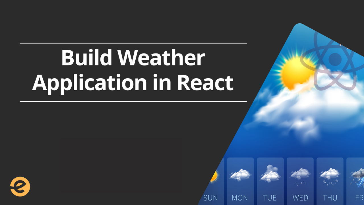 React - Build Weather Application with React