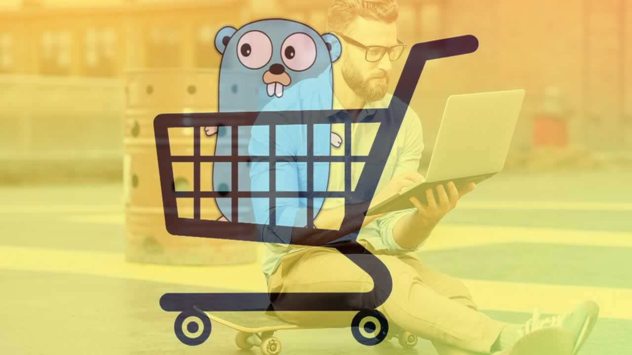 A guide to Golang e-commerce