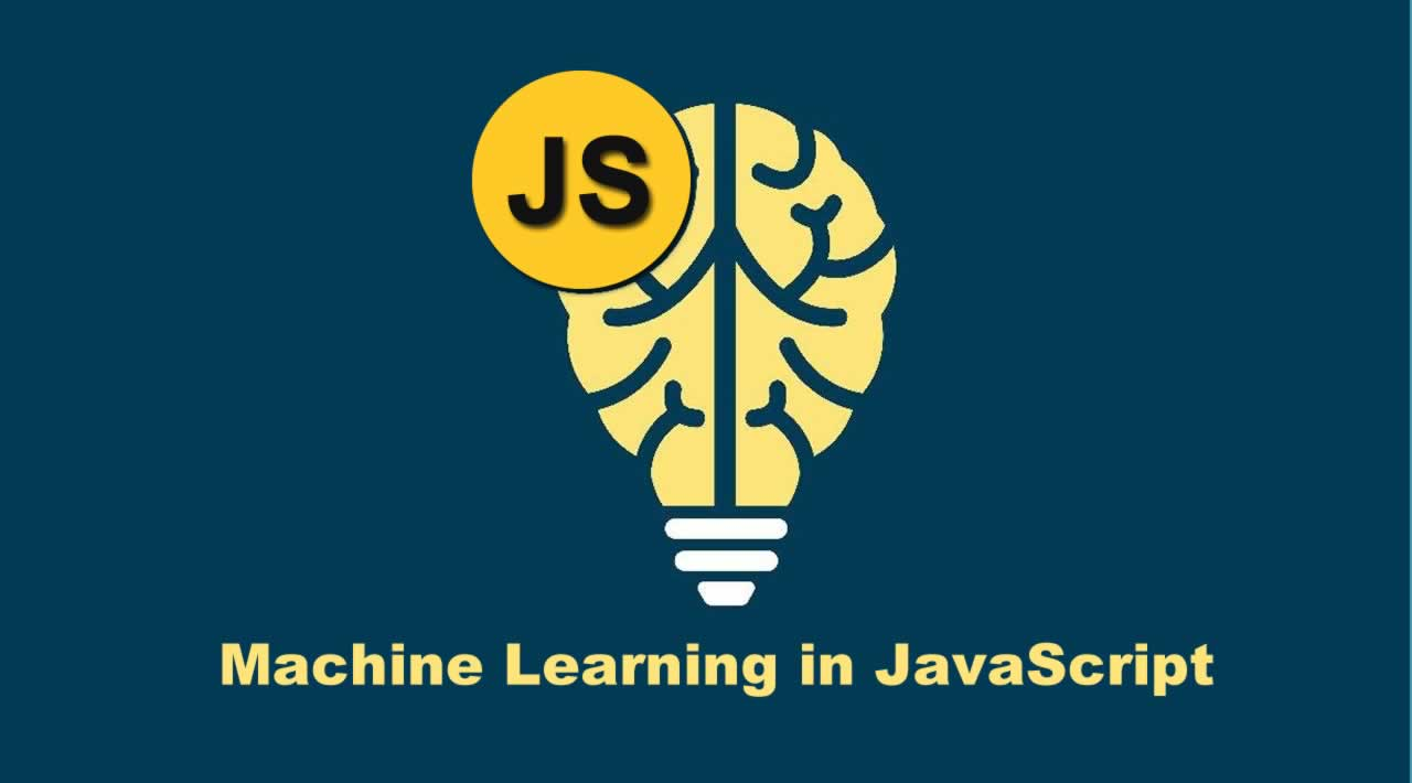 Best JavaScript Machine Learning & Data Science Libraries