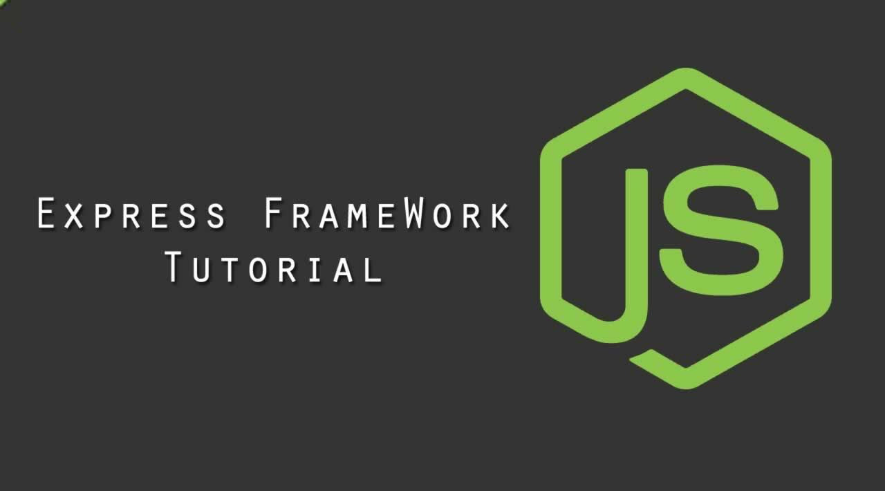 Node.js Express FrameWork Tutorial - Learn Express Framework