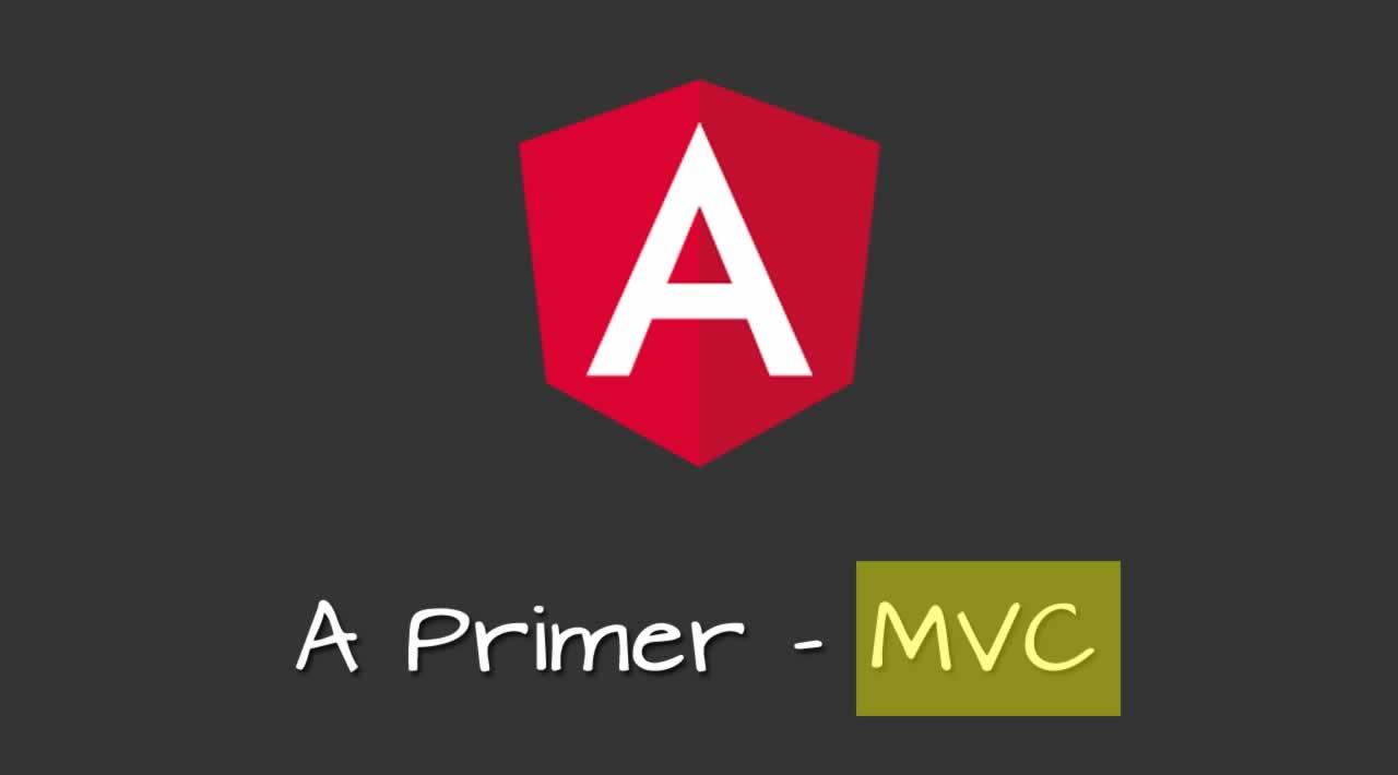Angular MVC - A Primer