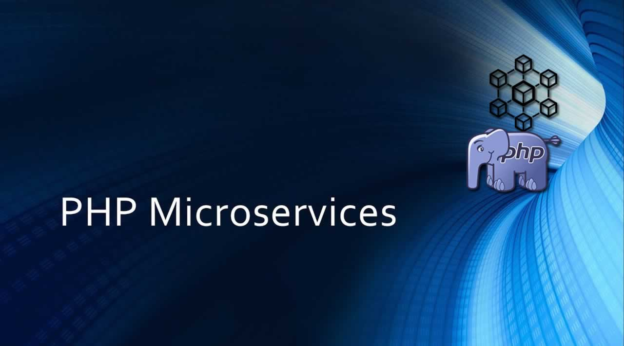 Learn How to Use PHP to Create Microservices