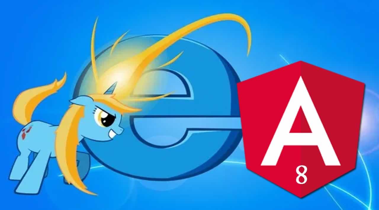 How do support Internet Explorer in Angular 8