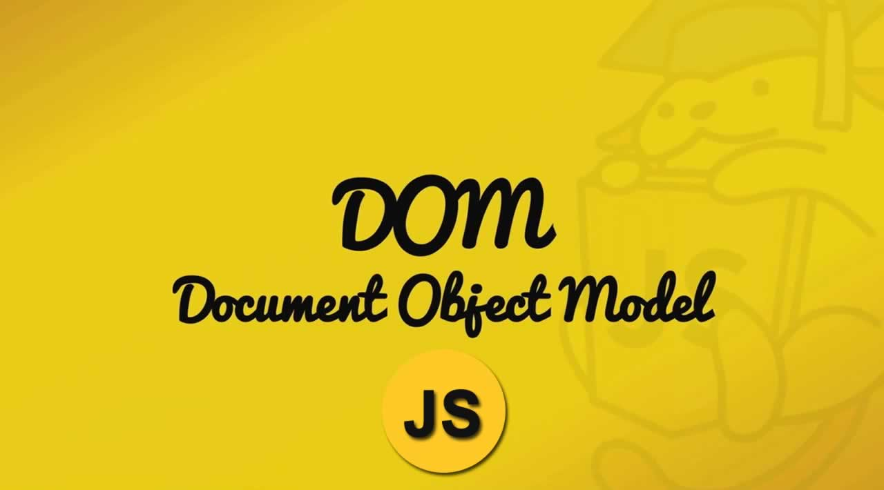 The Complete Guide to DOM in JavaScript