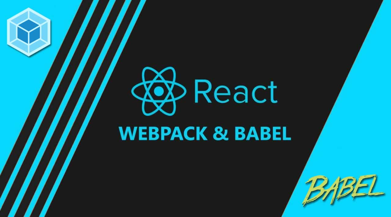 How to setup a React Environment using Webpack and Babel