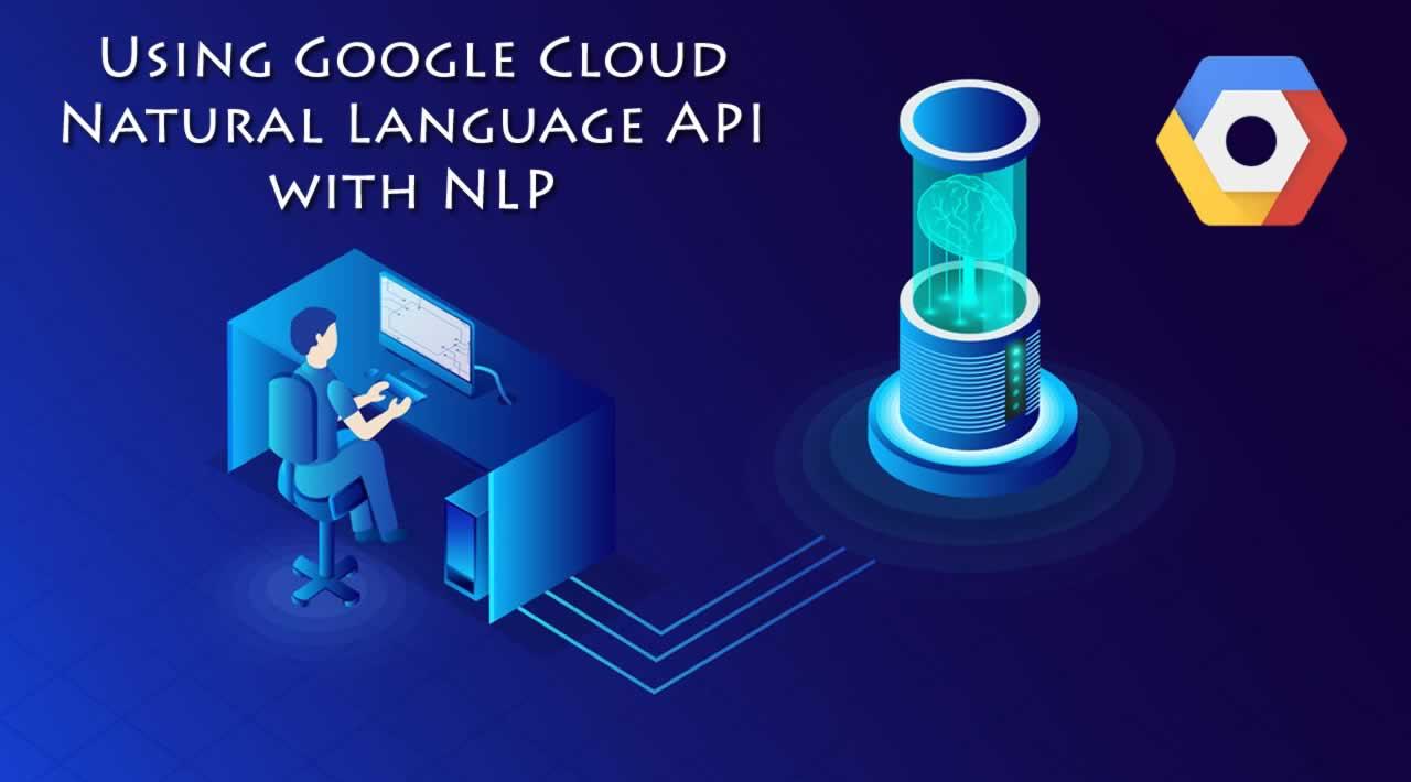 Using Google Cloud Natural Language API with NLP