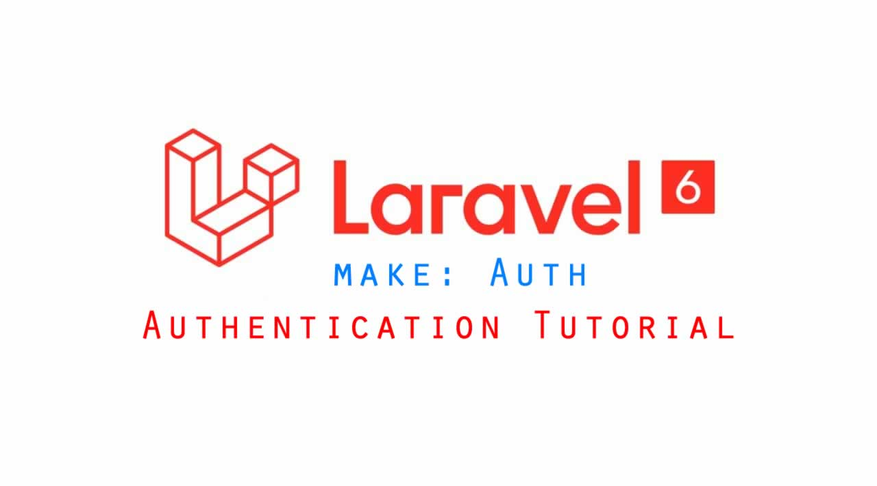Laravel 6 Tutorial - How to make Auth in Laravel 6