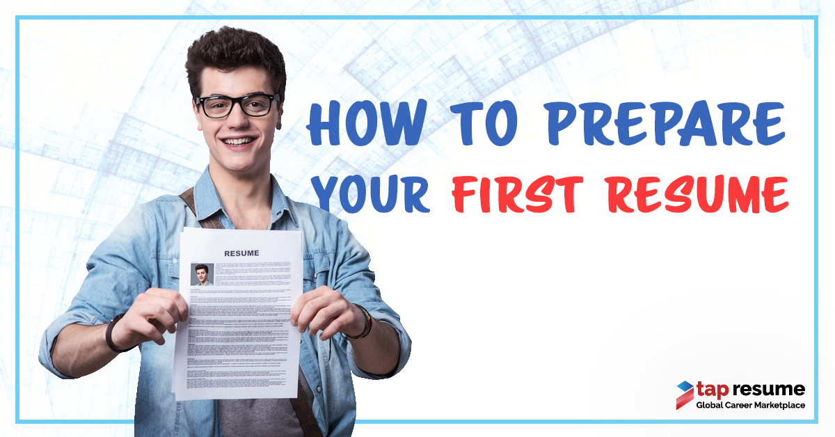 How to prepare your first resume