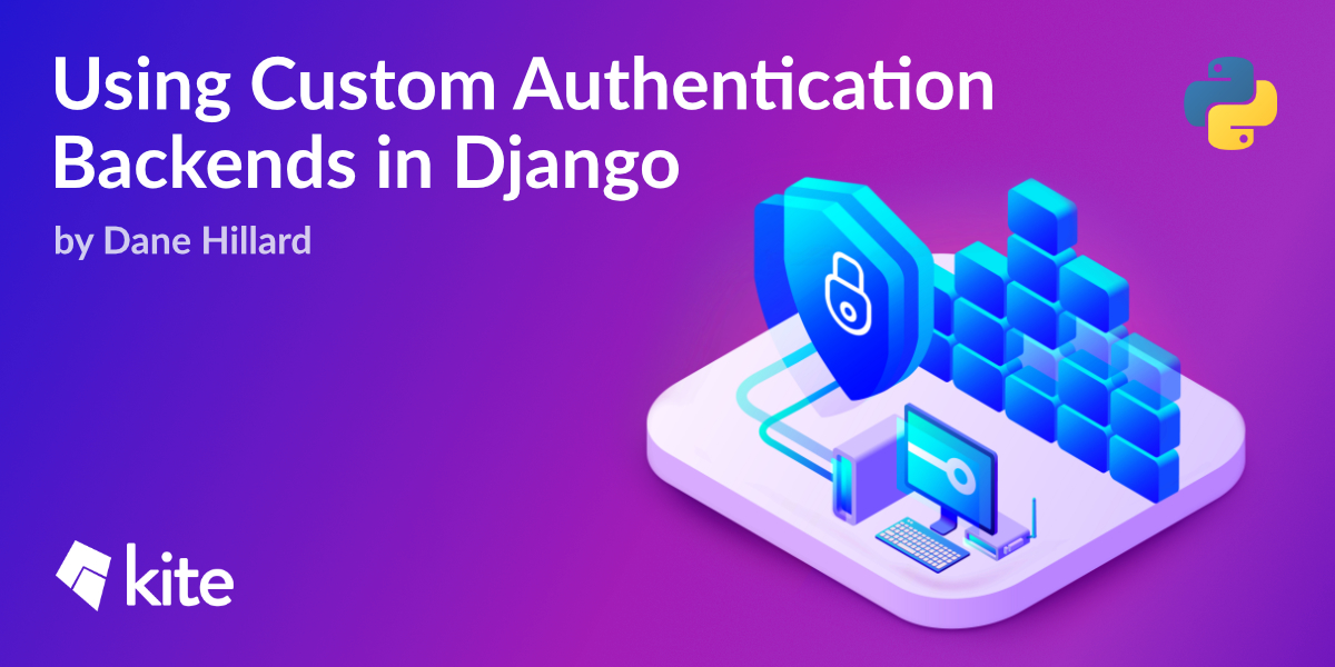 Using Custom Authentication Backends in Django