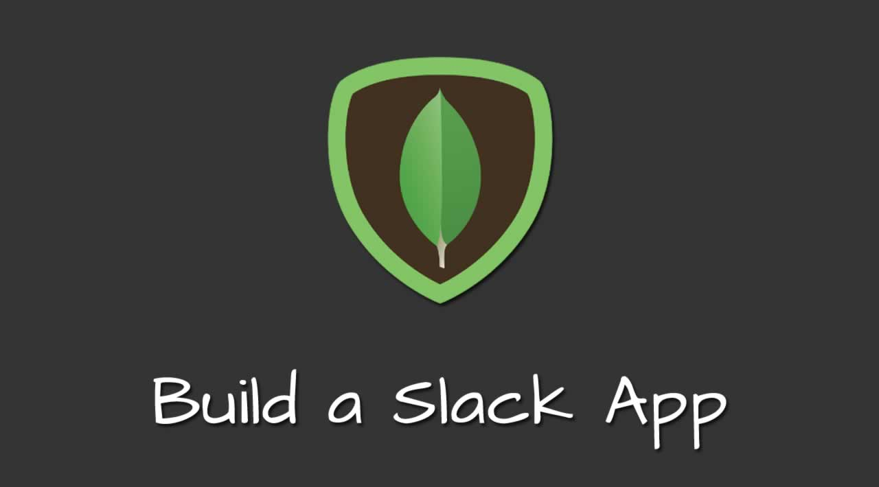 Build a Slack App with MongoDB Stitch