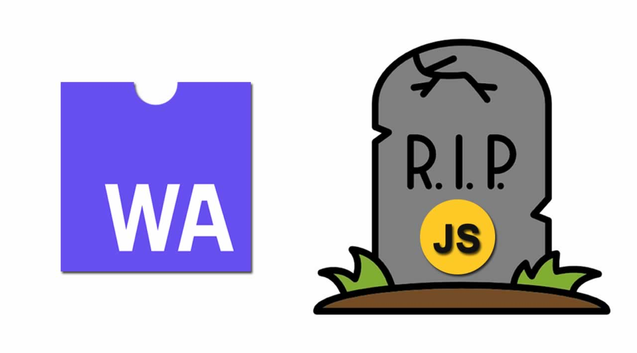 Will WebAssembly replace JavaScript in the future?