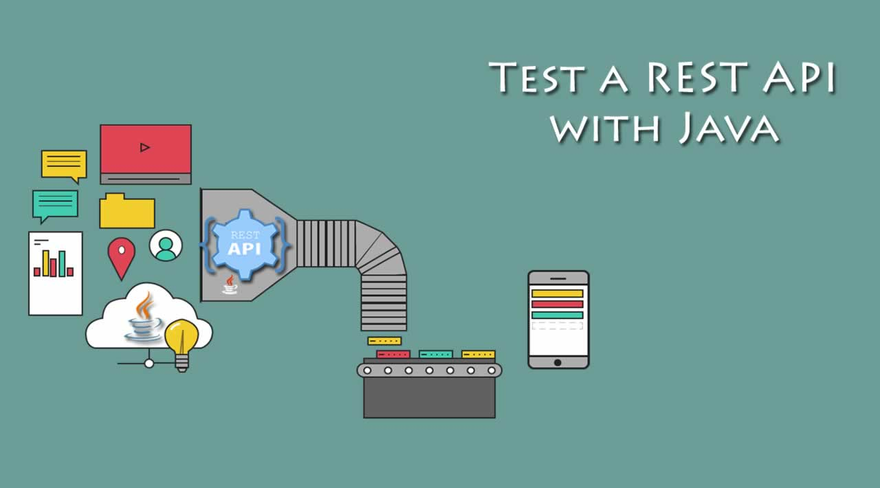 Test a REST API with Java