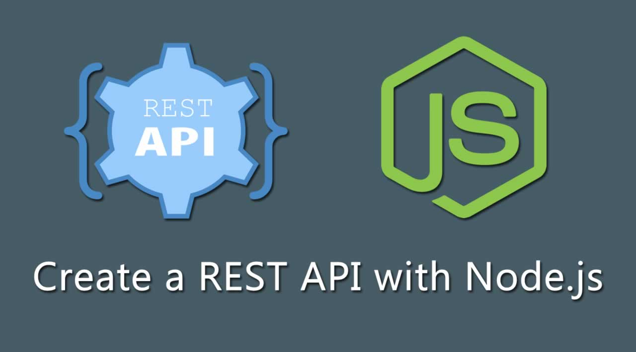 How to create a REST API with Node.js