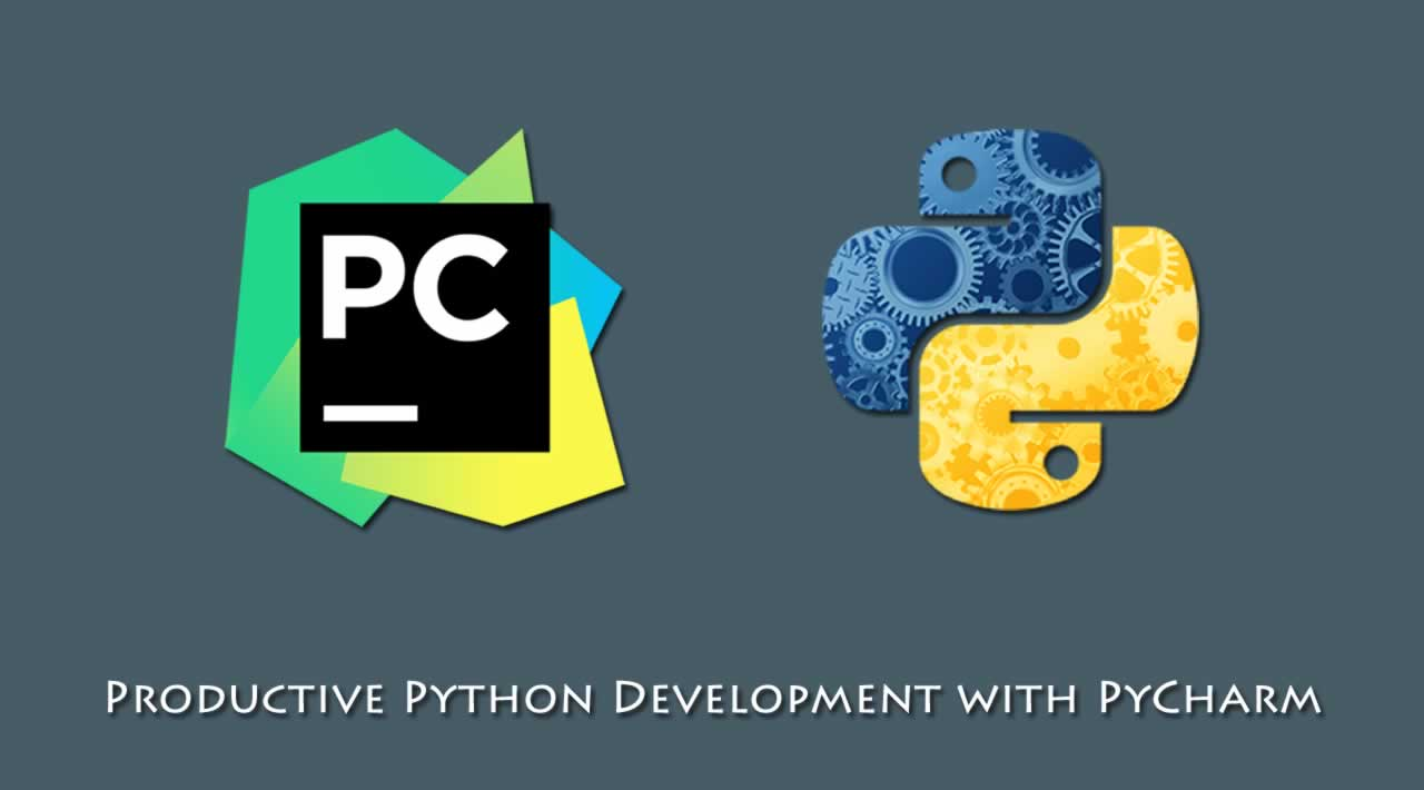 Productive Python Development with PyCharm