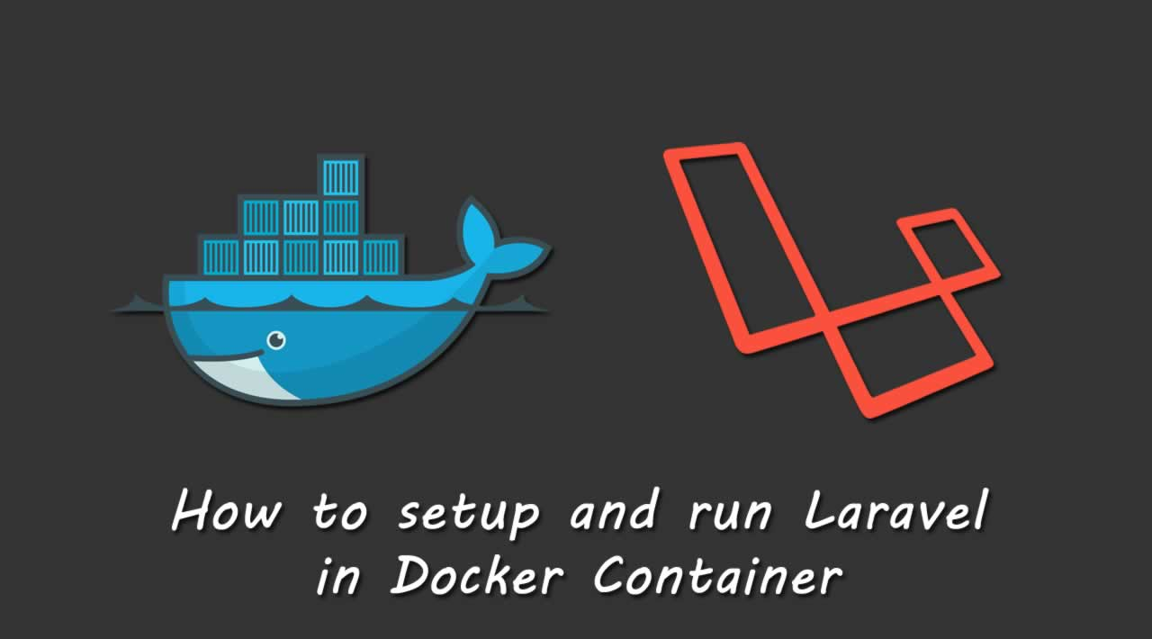 How to setup and run Laravel in Docker Container