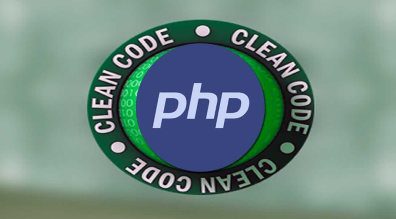 Tips for you to Writing PHP clean code and Secure