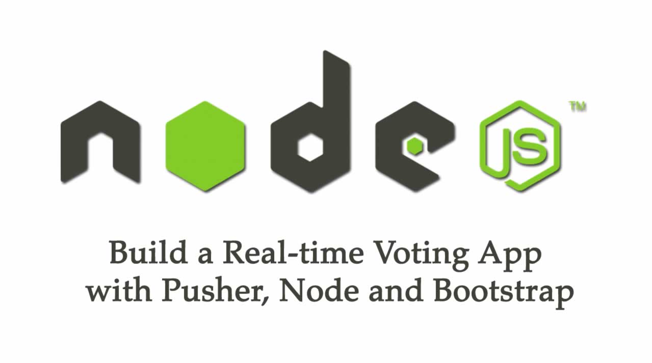 Build a Real-time Voting App with Pusher, Node and Bootstrap