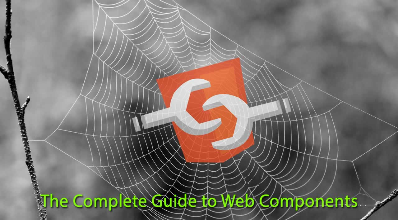 The Complete Guide to Web Components