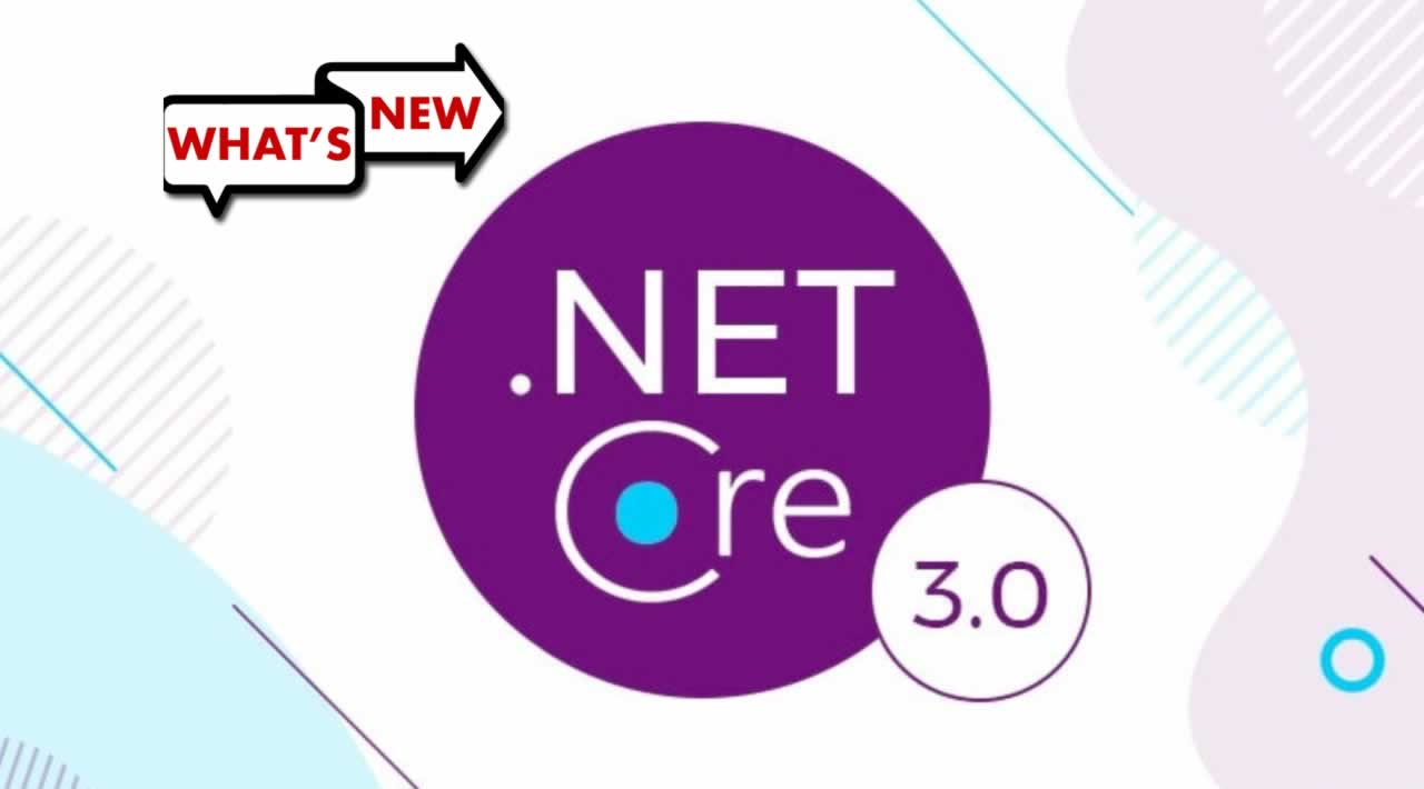 What's new in .NET Core 3.0
