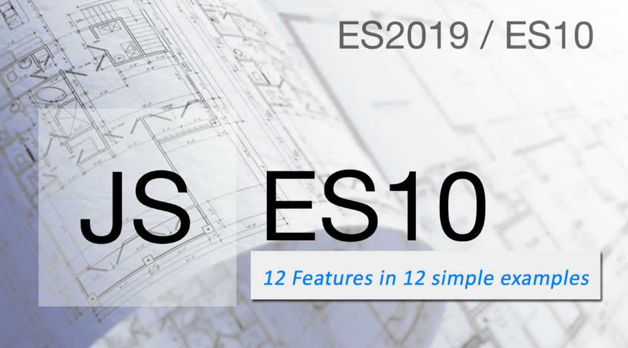 12 ES10 Features in 12 simple examples