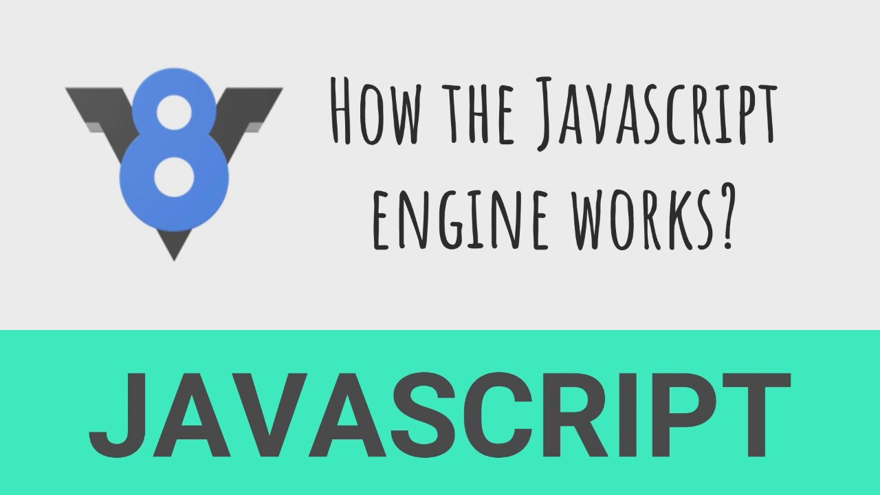 Why you should know how the JavaScript engine works