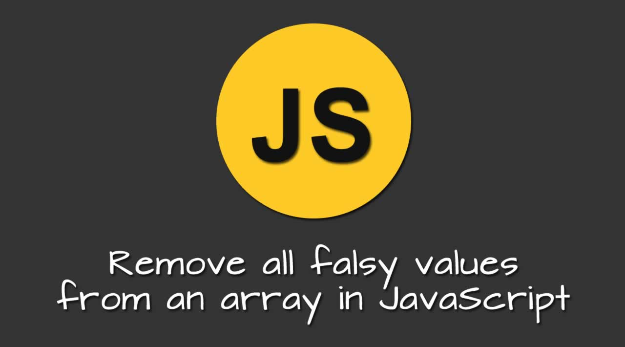 Remove all falsy values from an array in JavaScript