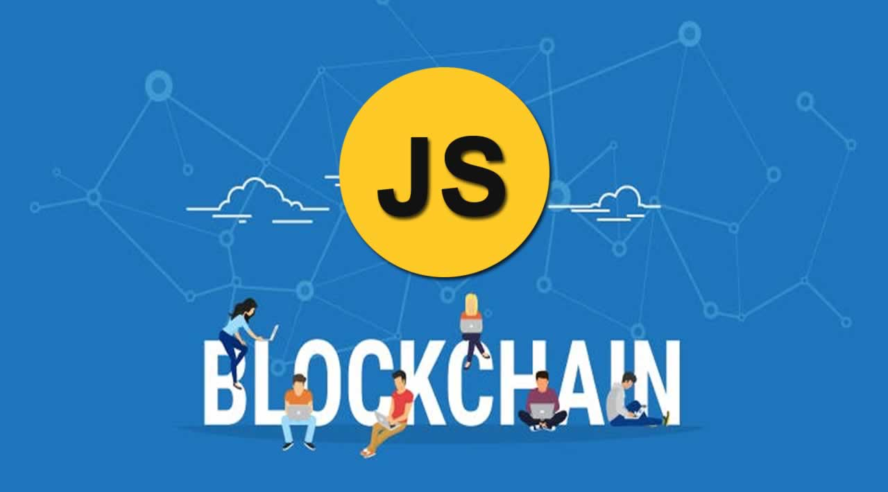 How to Build a Blockchain in JavaScript