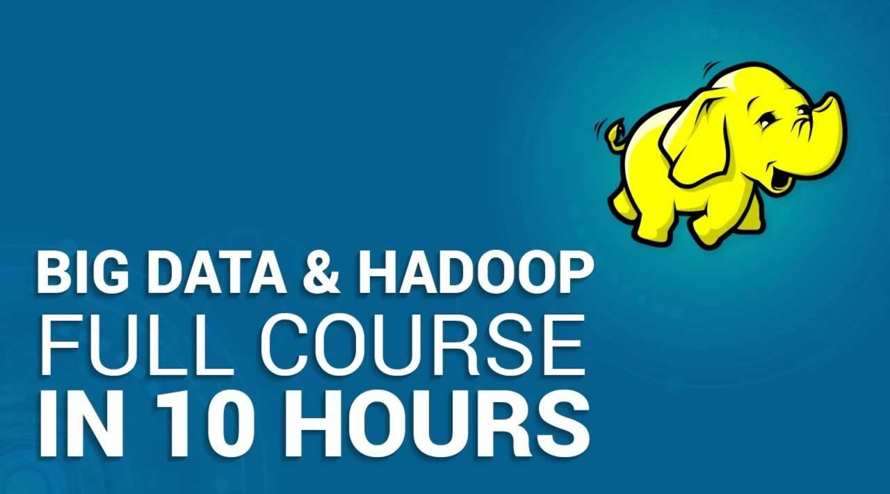 Big Data & Hadoop Full Course - Hadoop Tutorial For Beginners