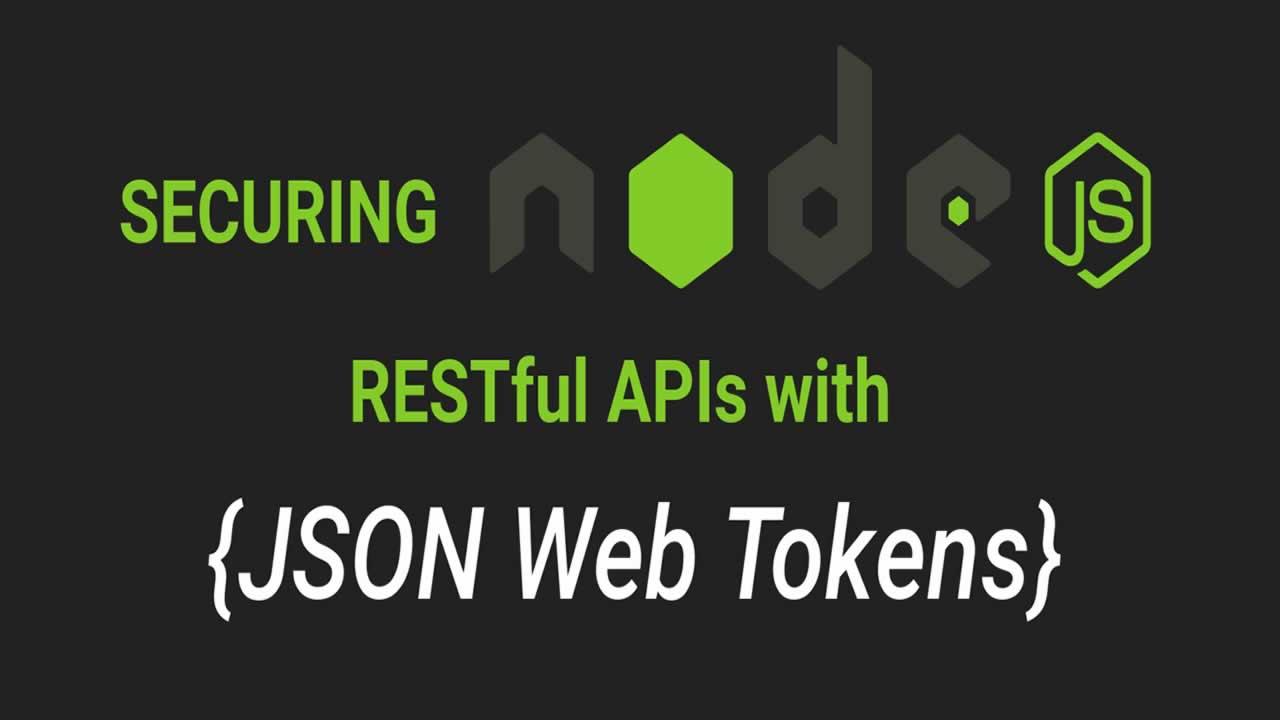 Securing Node.js RESTful APIs with JSON Web Tokens